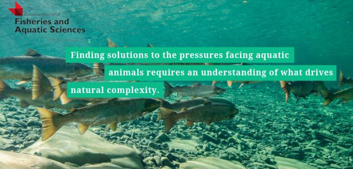 Advancing aquatic science and management (Editorial, CJFAS)